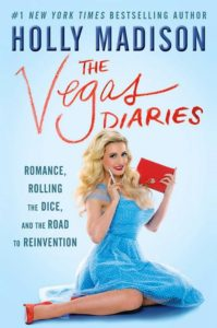 The New York Times Bestseller list her second memoir The Vegas Diaries explains about her journey to the world of glamor on May 2016.